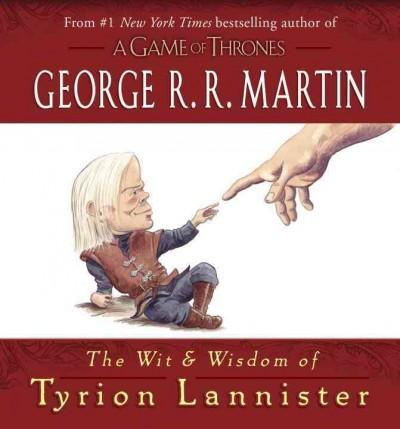 The Wit and Wisdom of Tyrion Lannister (Hardcover)