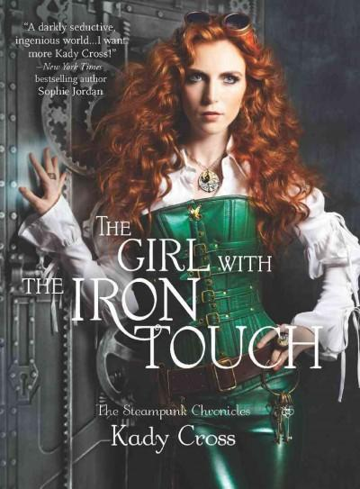 The Girl With the Iron Touch (Hardcover)