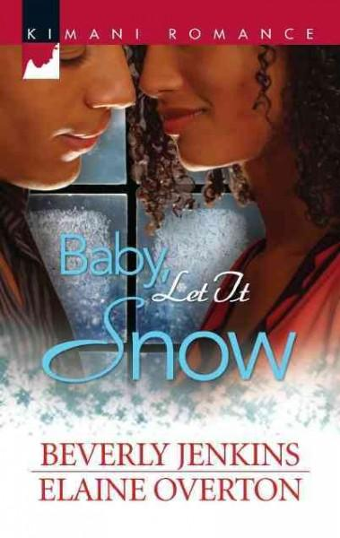 Baby, Let It Snow: I'll Be Home for Christmas / Second Chance Christmas (Paperback)
