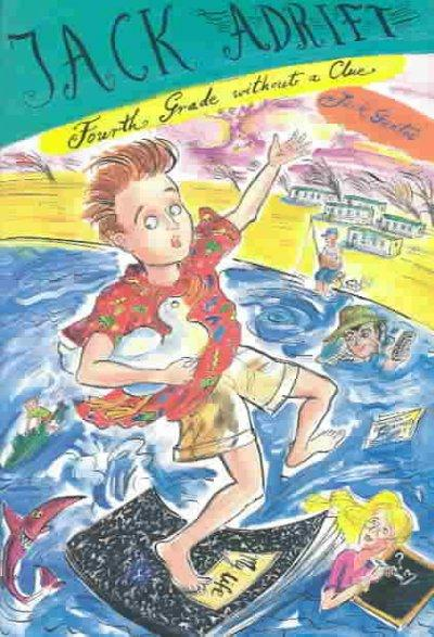 Jack Adrift: Fourth Grade Without a Clue (Hardcover)