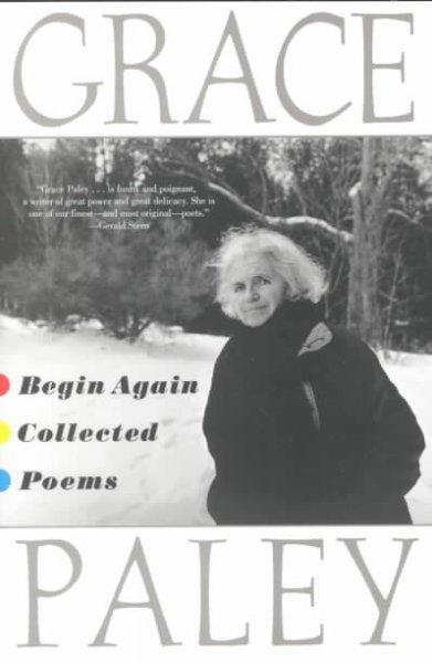 Begin Again: Collected Poems (Paperback)