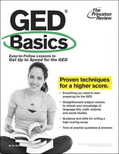 GED Basics: Easy-to-Follow Lessons to Get Up to Speed for the Ged (Paperback)