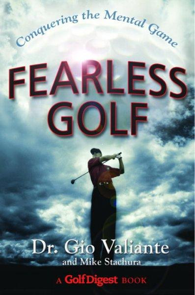 Fearless Golf: Conquering The Mental Game (Hardcover)