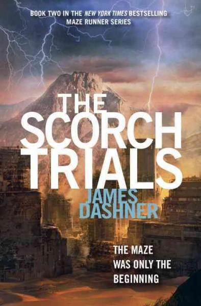 The Scorch Trials (Hardcover)