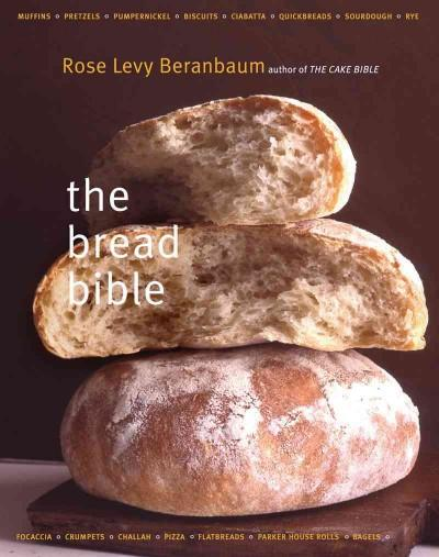 The Bread Bible (Hardcover)