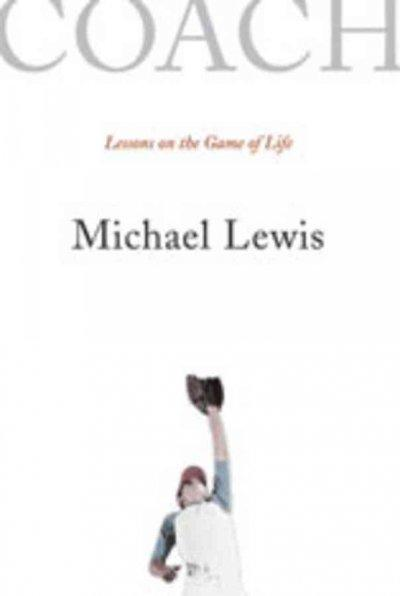 Coach: Lessons on the Game of Life (Paperback)