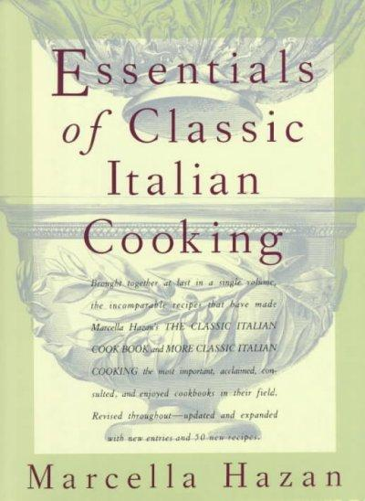 Essentials of Classic Italian Cooking (Hardcover)