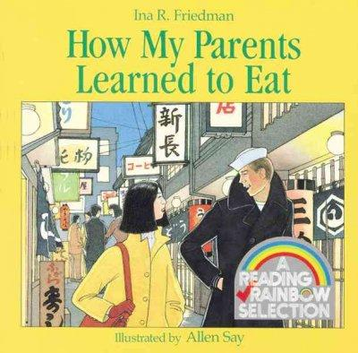 How My Parents Learned to Eat (Paperback)