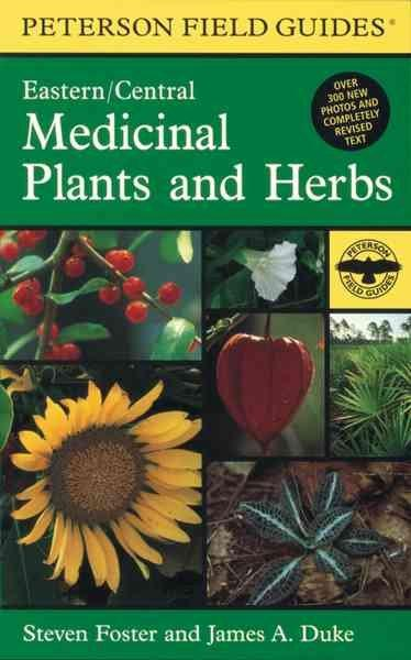 A Field Guide to Medicinal Plants and Herbs of Eastern and Central North American (Paperback)