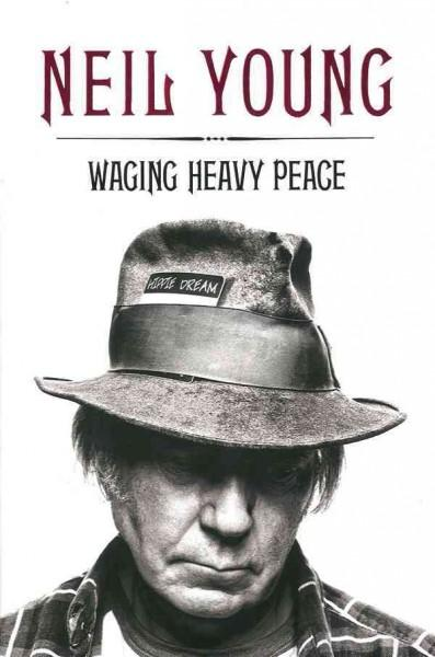 Waging Heavy Peace: A Hippie Dream (Hardcover)
