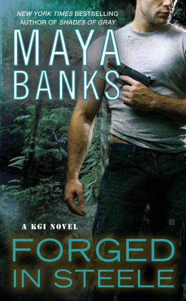 Forged in Steele (Paperback)