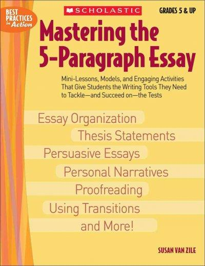Mastering the 5-paragraph Essay (Paperback)