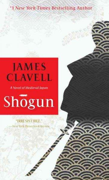 Shogun: The Epic Novel of Japan (Paperback)