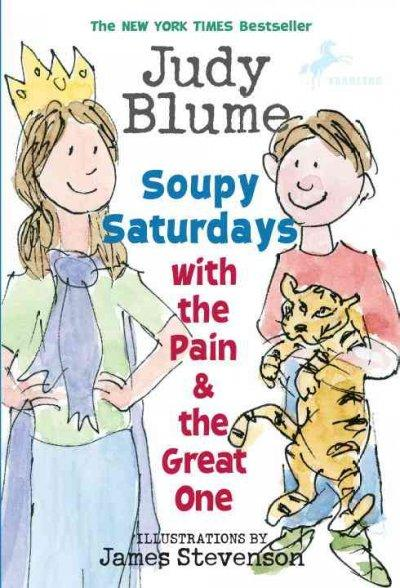 Soupy Saturdays with the Pain & the Great One (Paperback)