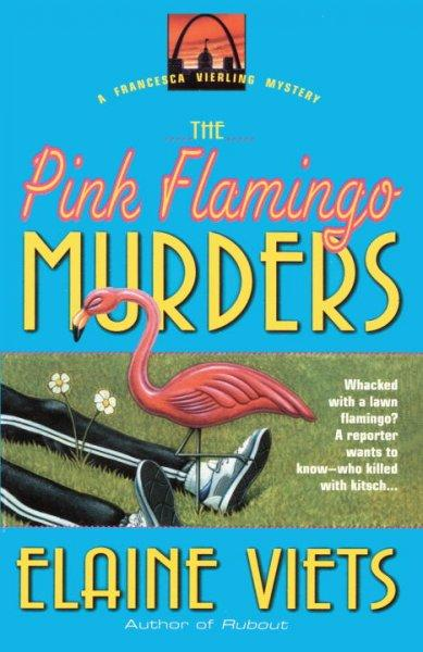 The Pink Flamingo Murders (Paperback)