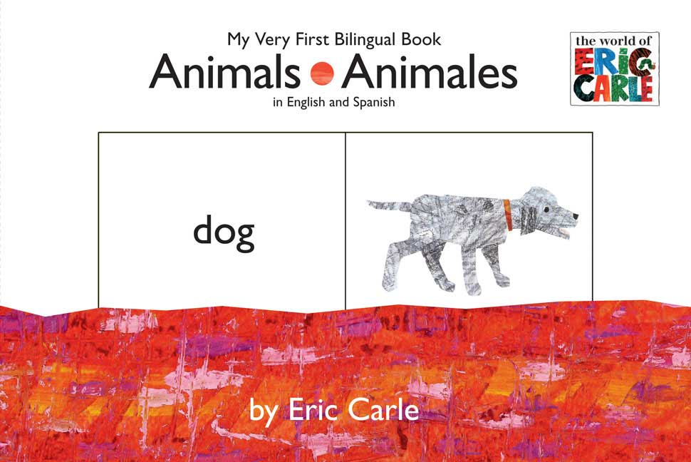 Animals/ Animales: My Very First Bilingual Book (Board book)