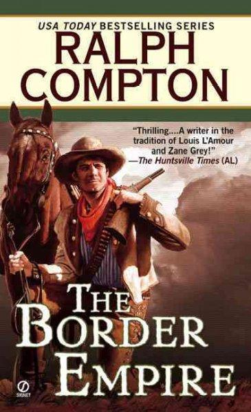 The Border Empire (Paperback)