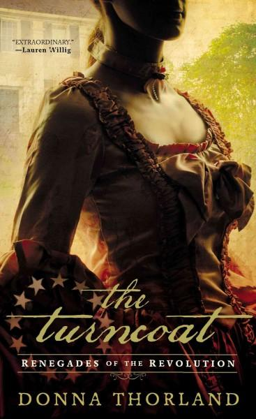 The Turncoat: Renegades of the Revolution (Paperback)