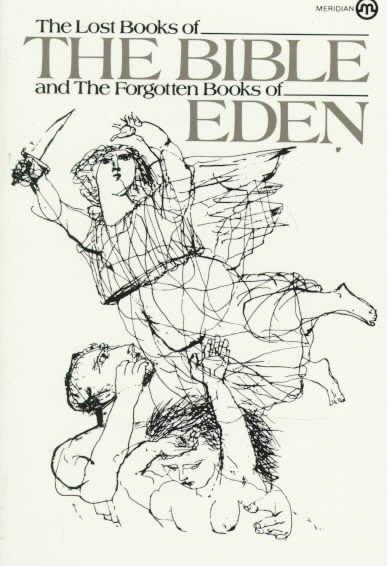 Lost Books of the Bible and the Forgotten Books of Eden (Paperback)