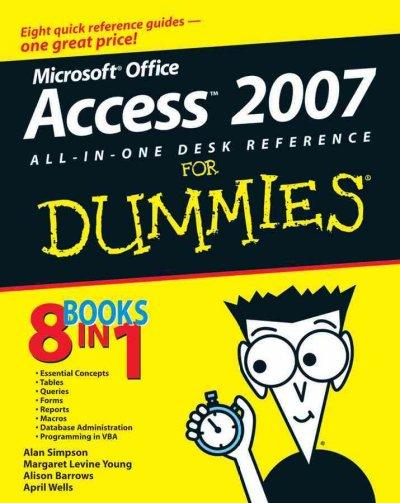 Microsoft Office Access All-in-one Desk Reference for Dummies 2007 (Paperback)