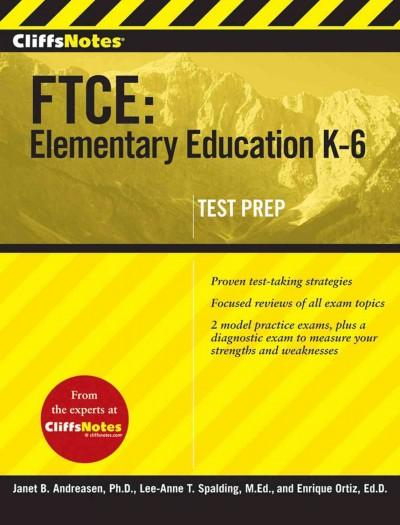 CliffsNotes FTCE: Elementary Education K-6 (Paperback)