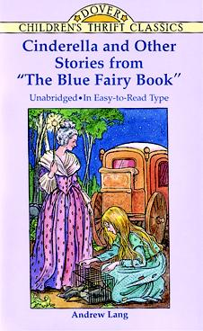 """Cinderella and Other Stories from """"the Blue Fairy Book"""" (Paperback)"""