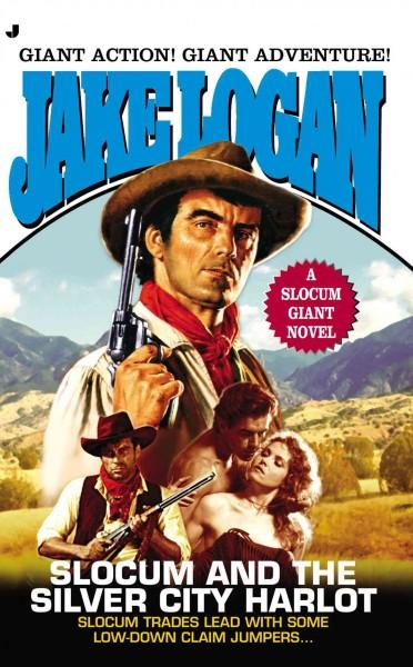 Slocum and the Silver City Harlot (Paperback)