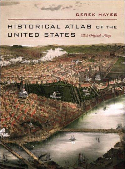 Historical Atlas of the United States: With Original Maps (Hardcover)
