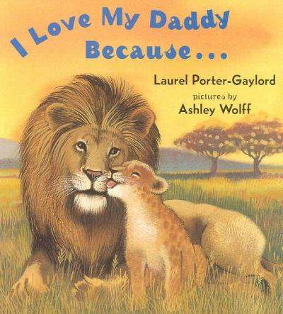 I Love My Daddy Because (Board book)