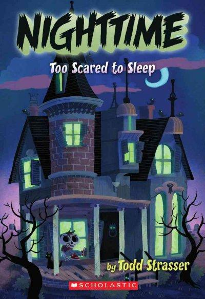 Too Scared to Sleep (Paperback)