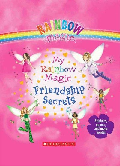 My Rainbow Magic Friendship Secrets (Hardcover)