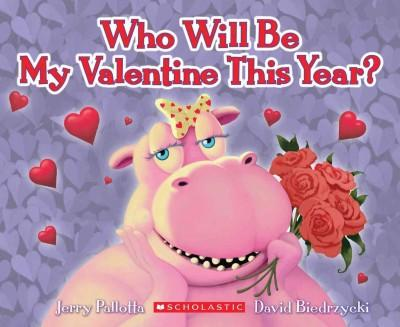 Who Will Be My Valentine This Year? (Paperback)