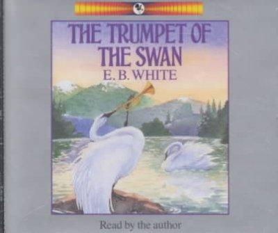 The Trumpet of the Swan (CD-Audio)