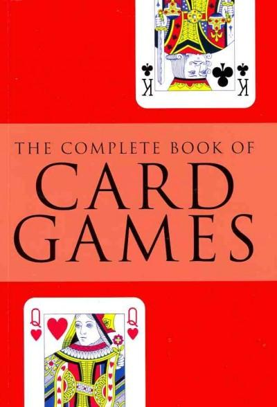 The Complete Book of Card Games (Paperback)