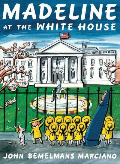 Madeline at the White House (Hardcover)