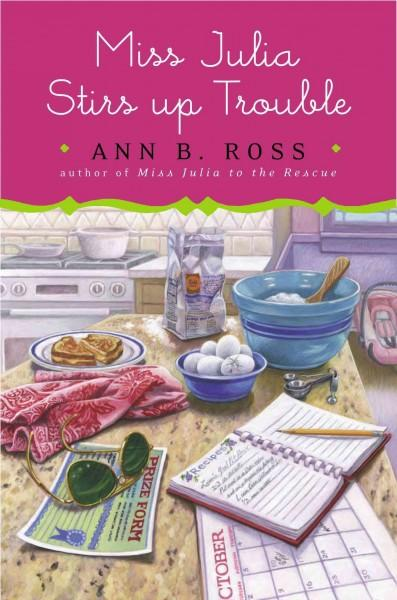 Miss Julia Stirs Up Trouble (Hardcover)