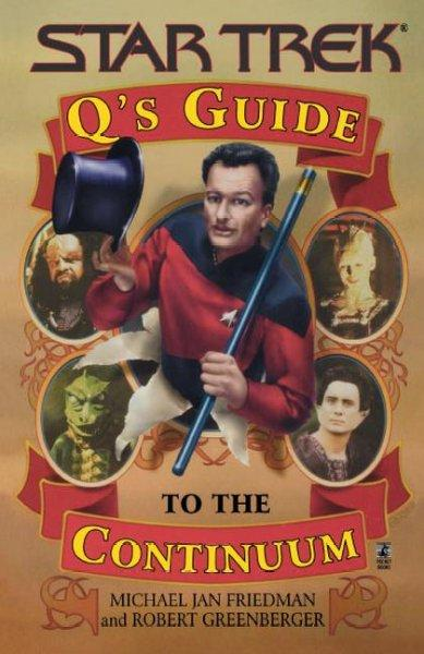 Q's Guide to the Continuum (Paperback)