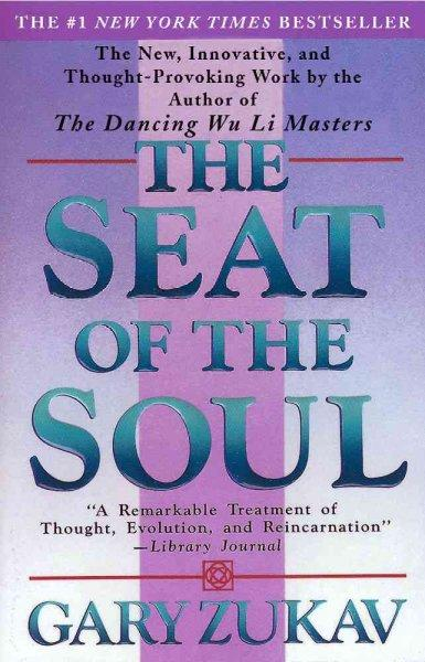 The Seat of the Soul (Paperback)