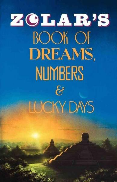 Zolar's Book of Dreams, Numbers & Lucky Days. (Paperback)