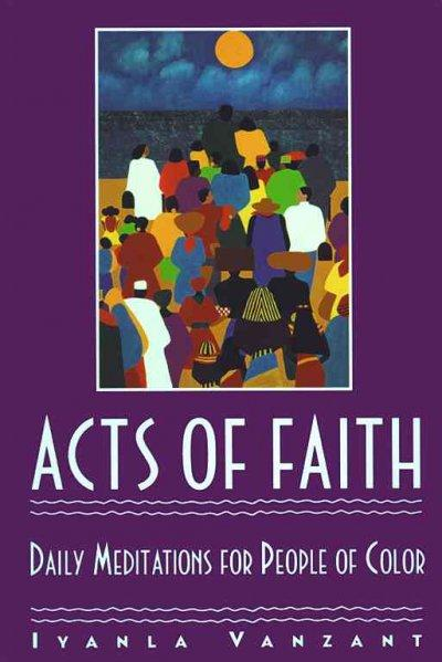 Acts of Faith: Daily Meditations for People of Color (Paperback)