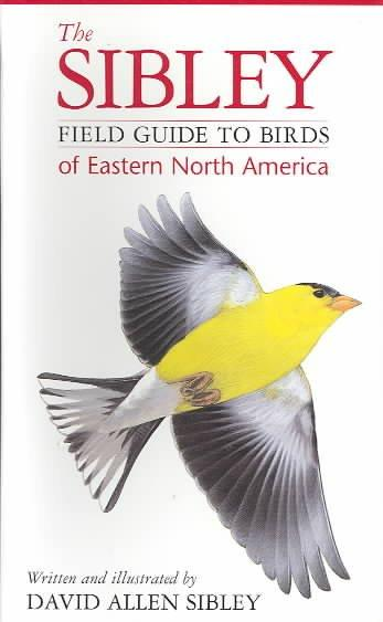The Sibley Field Guide to Birds of Eastern North America (Paperback)