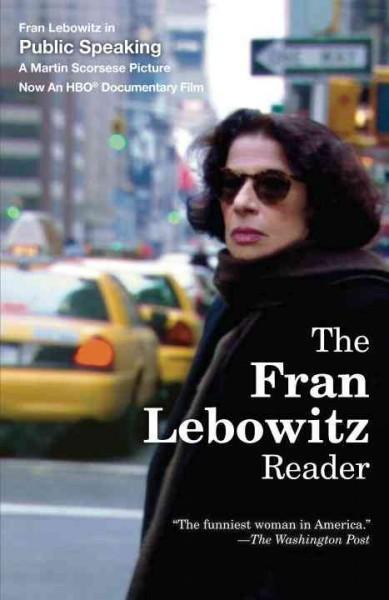 The Fran Lebowitz Reader (Paperback)