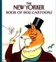 The New Yorker Book of Dog Cartoons (Paperback)