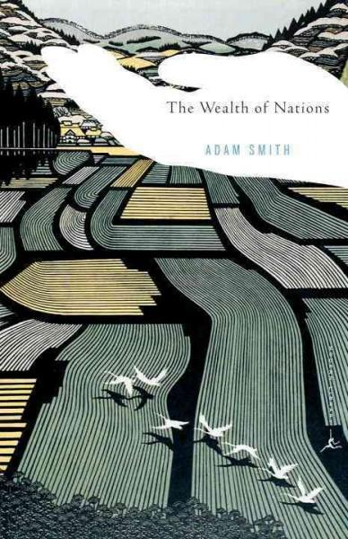 The Wealth of Nations: Adam Smith ; Introduction by Robert Reich ; Edited, With Notes, Marginal Summary, and Enla... (Paperback)