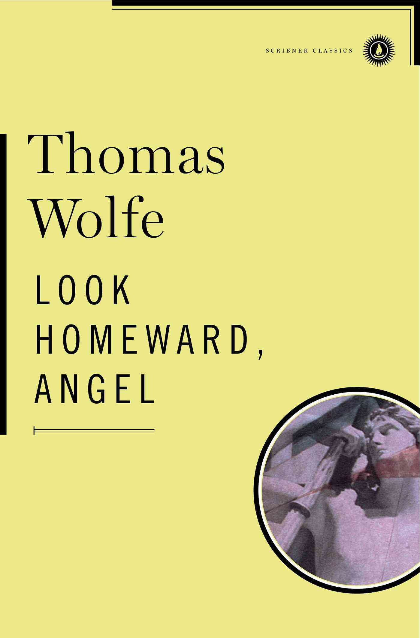 Look Homeward, Angel: A Story of the Buried Life (Hardcover)