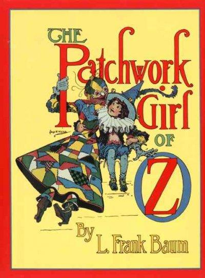The Patchwork Girl of Oz (Hardcover)