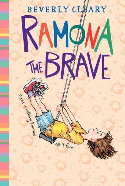 Ramona the Brave (Hardcover)