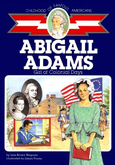 Abigail Adams: Girl of Colonial Days (Paperback)