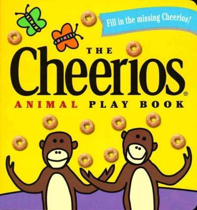 The Cheerios Animal Play Book (Board book)