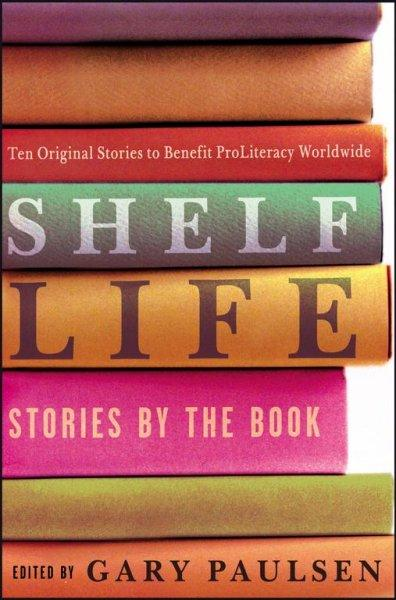 Shelf Life: Stories by the Book (Hardcover)